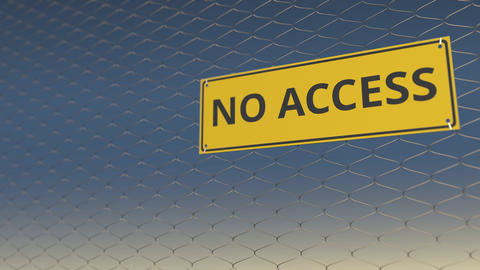NO ACCESS sign an a mesh wire fence against blue sky. 3D animation Footage