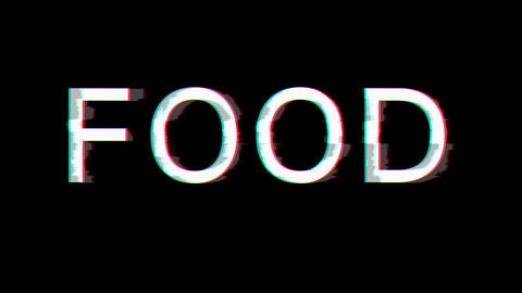 From the Glitch effect arises text FOOD. Then the TV turns off. Alpha channel Premultiplied - Matted Animation