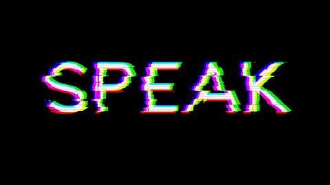 From the Glitch effect arises text SPEAK. Then the TV turns off. Alpha channel Premultiplied - Animation