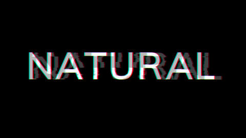 From the Glitch effect arises text NATURAL. Then the TV turns off. Alpha channel Premultiplied - Animation