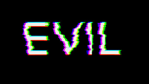 From the Glitch effect arises text EVIL. Then the TV turns off. Alpha channel Premultiplied - Matted Animation