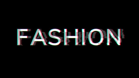 From the Glitch effect arises text FASHION. Then the TV turns off. Alpha channel Premultiplied - Animation