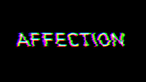 From the Glitch effect arises text AFFECTION. Then the TV turns off. Alpha channel Premultiplied - Animation