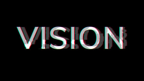 From the Glitch effect arises text VISION. Then the TV turns off. Alpha channel Premultiplied - Animation