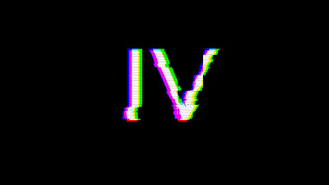From the Glitch effect arises Roman numerals IV. Then the TV turns off. Alpha channel Premultiplied Animation