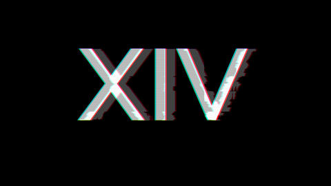 From the Glitch effect arises Roman numerals XIV. Then the TV turns off. Alpha channel Premultiplied Animation