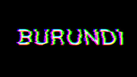 From the Glitch effect arises country name BURUNDI. Then the TV turns off. Alpha channel Animation