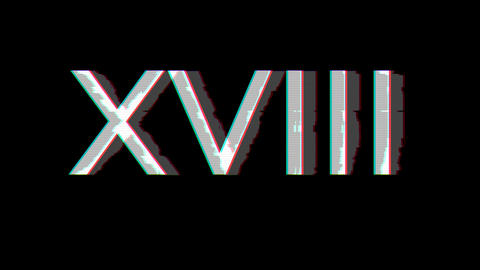 From the Glitch effect arises Roman numerals XVIII. Then the TV turns off. Alpha channel Animation
