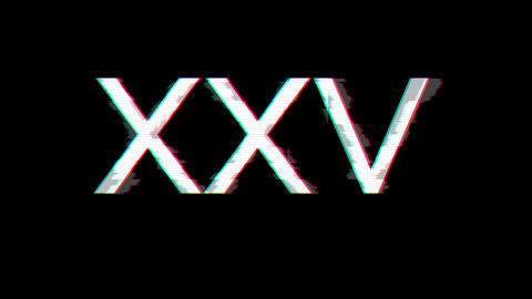 From the Glitch effect arises Roman numerals XXV. Then the TV turns off. Alpha channel Premultiplied Animation