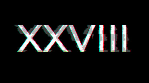 From the Glitch effect arises Roman numerals XXVIII. Then the TV turns off. Alpha channel Animation