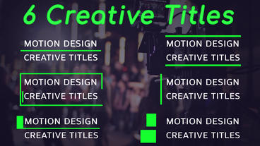 6 Creative Titles Motion Graphics Template