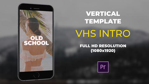 Vertical VHS Intro Premiere Pro Template
