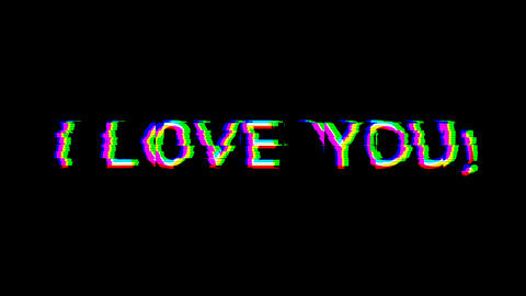 From the Glitch effect arises I LOVE YOU!. Then the TV turns off. Alpha channel Premultiplied - Animation