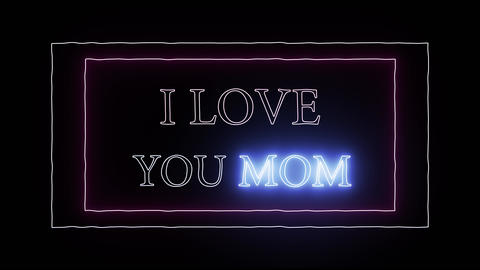 Animation flashing neon sign 'I love you mom' Stock Video Footage