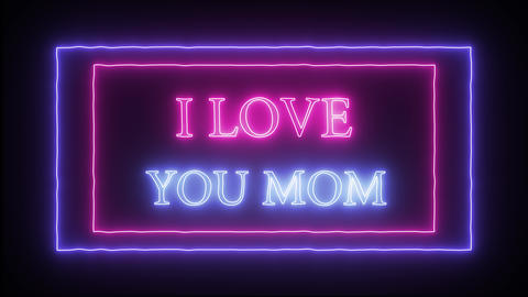 Animation flashing neon sign 'I love you mom' Footage