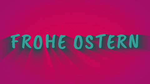 "Text with shadows ""Frohe Ostern"" Stock Video Footage"