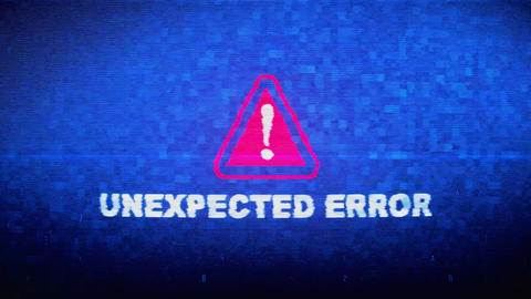 Unexpected Error Text Digital Noise Twitch Glitch Distortion Effect Error Loop Live Action