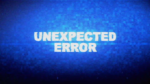 Unexpected Error Text Digital Noise Twitch Glitch Distortion Effect Error Live Action