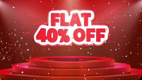 Flat 40 off Text Animation Stage Podium Confetti Loop Animation Footage