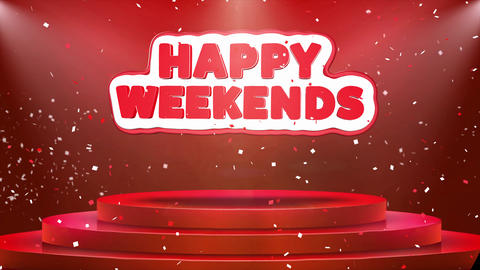 Happy Weekends Text Animation Stage Podium Confetti Loop Animation Footage