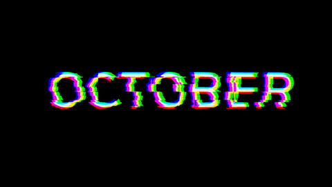 From the Glitch effect arises name of the month OCTOBER. Then the TV turns off. Alpha channel Animation