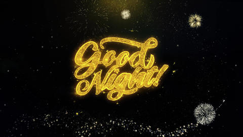 Good Night Written Gold Particles Exploding Fireworks Display Live Action