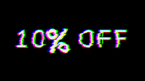 From the Glitch effect arises 10% OFF. Then the TV turns off. Alpha channel Premultiplied - Matted Animation