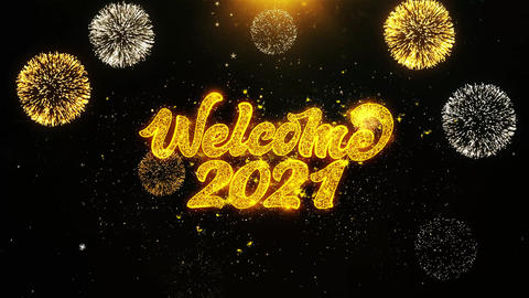 Welcome 2021 Wishes Greetings card, Invitation, Celebration Firework Looped Live Action