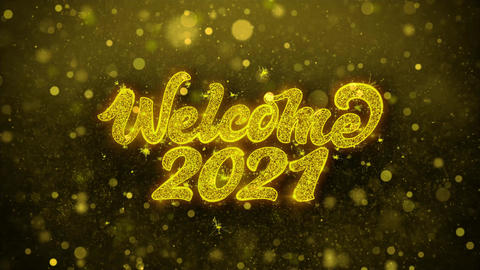 Welcome 2021 Wishes Greetings card, Invitation, Celebration Firework Live Action
