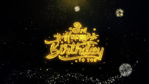 3rd Happy Birthday Written Gold Particles Exploding Fireworks Display Live Action
