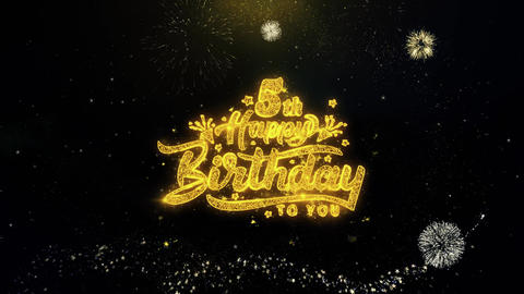 5th Happy Birthday Written Gold Particles Exploding Fireworks Display Live Action