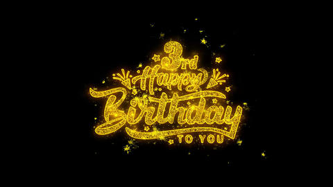 3rd Happy Birthday Typography Written with Golden Particles Sparks Fireworks Live Action