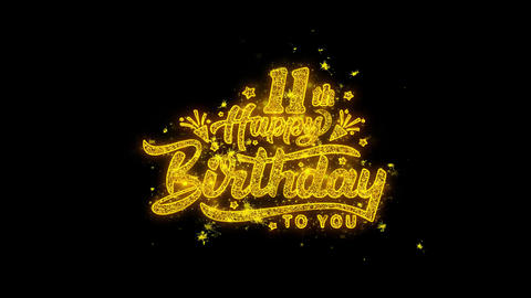11th Happy Birthday Typography Written with Golden Particles Sparks Fireworks Live Action