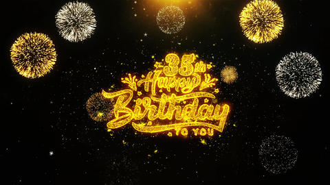 35th Happy Birthday Wishes Greetings card, Invitation, Celebration Firework Live Action
