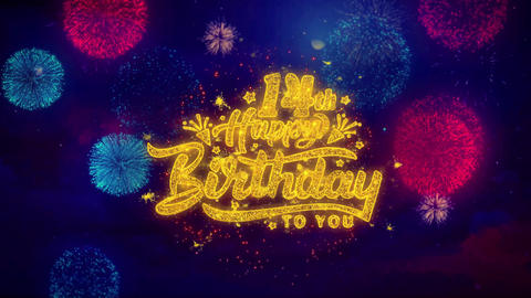 14th Happy Birthday Greeting Text Sparkle Particles on Colored Fireworks Live Action