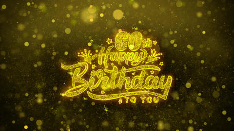 60th Happy Birthday Wishes Greetings card, Invitation, Celebration Firework Live Action