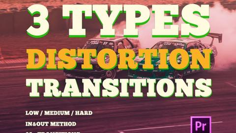3 Types Distortion Transitions Premiere Pro Template