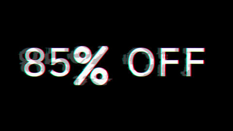 From the Glitch effect arises 85% OFF. Then the TV turns off. Alpha channel Premultiplied - Matted Animation