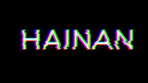 From the Glitch effect arises HAINAN. Then the TV turns off. Alpha channel Premultiplied - Matted Animation