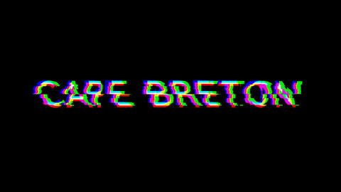 From the Glitch effect arises CAPE BRETON. Then the TV turns off. Alpha channel Premultiplied - Animation
