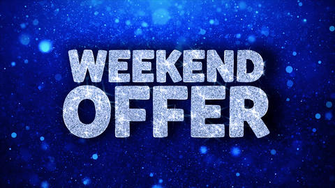Weekend Offer Blue Text Wishes Particles Greetings, Invitation, Celebration Live Action