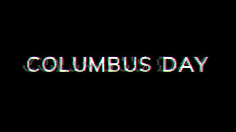 From the Glitch effect arises celebration COLUMBUS DAY. Then the TV turns off. Alpha channel Animation