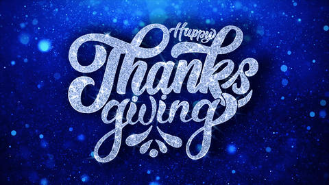 Happy ThanksGiving Blue Text Wishes Particles Greetings, Invitation, Celebration Live Action