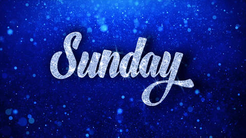 Sunday Blue Text Wishes Particles Greetings, Invitation, Celebration Background Footage