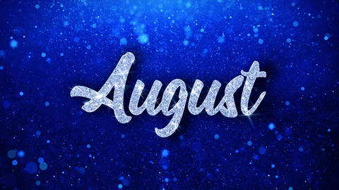 August Blue Text Wishes Particles Greetings, Invitation, Celebration Background Footage