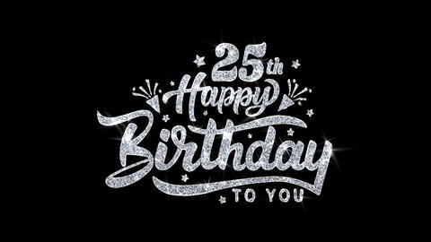 25th Happy Birthday Blinking Text Wishes Particles Greetings, Invitation Live Action