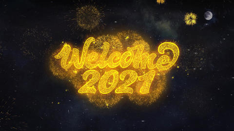 Welcome 2021 Text Wishes Reveal From Firework Particles Greeting card Live Action