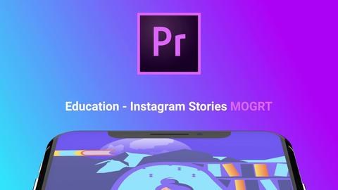 Education - Instagram Stories モーショングラフィックステンプレート