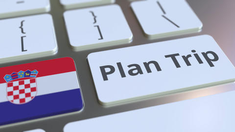 PLAN TRIP text and flag of Croatia on the computer keyboard, travel related 3D Footage