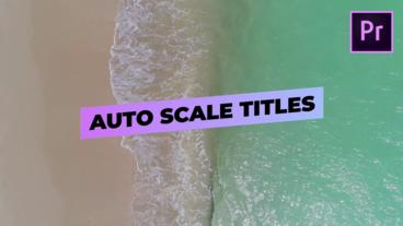 Auto Scale Titles Motion Graphics Template